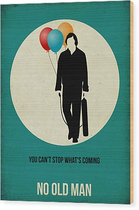 No Country For Old Man Poster 2 Wood Print by Naxart Studio