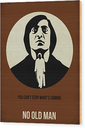 No Country For Old Man Poster Wood Print by Naxart Studio