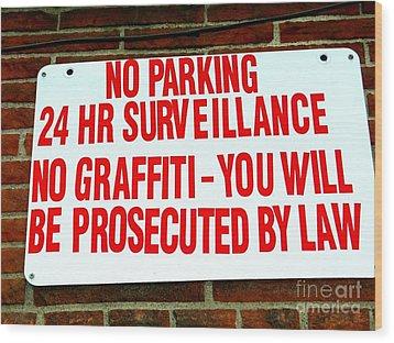 No Graffiti Wood Print by Ed Weidman
