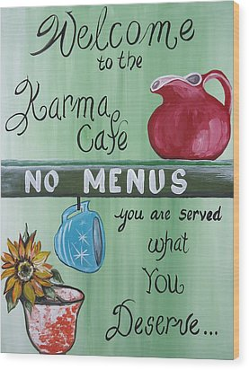 No Menus Wood Print