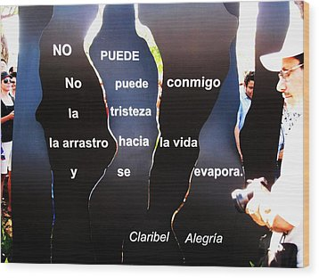 No Puede By Claribel Alegria Wood Print