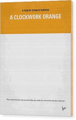 No002 My A Clockwork Orange Minimal Movie Poster Wood Print by Chungkong Art