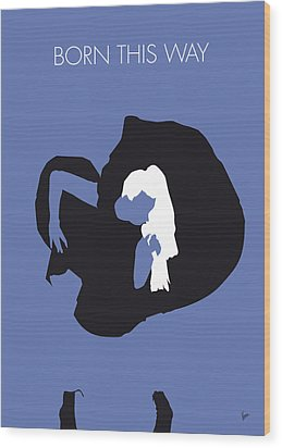 No038 My Lady Gaga Minimal Music Poster Wood Print by Chungkong Art