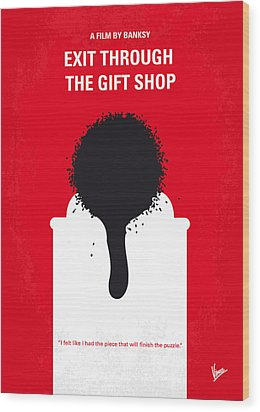 No130 My Exit Through The Gift Shop Minimal Movie Poster Wood Print by Chungkong Art