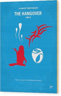 No145 My The Hangover Part 2 Minimal Movie Poster Wood Print by Chungkong Art