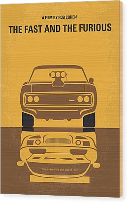 No207 My The Fast And The Furious Minimal Movie Poster Wood Print by Chungkong Art