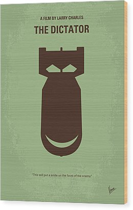 No212 My The Dictator Minimal Movie Poster Wood Print by Chungkong Art