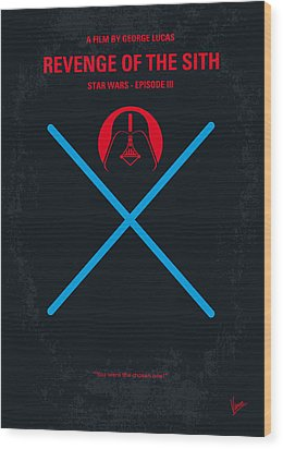 No225 My Star Wars Episode IIi Revenge Of The Sith Minimal Movie Poster Wood Print by Chungkong Art