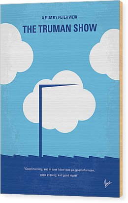 No234 My Truman Show Minimal Movie Poster Wood Print by Chungkong Art