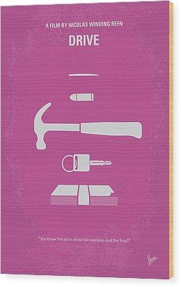 No258 My Drive Minimal Movie Poster Wood Print by Chungkong Art