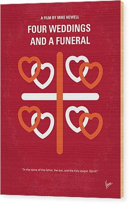 No259 My Four Weddings And A Funeral Minimal Movie Poster Wood Print by Chungkong Art
