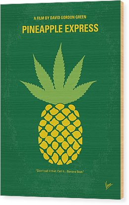 No264 My Pineapple Express Minimal Movie Poster Wood Print by Chungkong Art