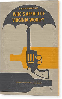 No426 My Whos Afraid Of Virginia Woolf Minimal Movie Poster Wood Print