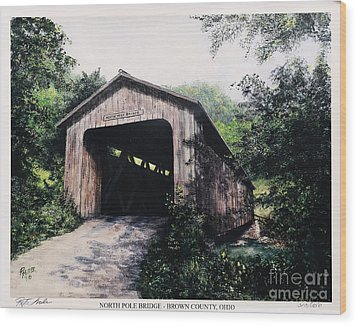 North Pole Covered Bridge Brown County Ohio Wood Print by Rita Miller