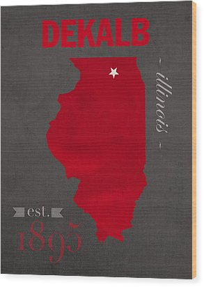 Northern Illinois University Huskies Dekalb Illinois College Town State Map Poster Series No 079 Wood Print
