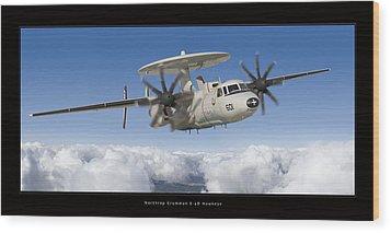 Northrop Grumman E-2d Hawkeye Wood Print by Larry McManus