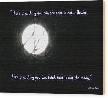 Nothing But The Moon Wood Print by Paula Tohline Calhoun