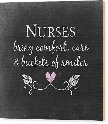 Nurses Bring Comfort Wood Print by Flo Karp