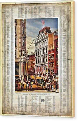 Nyse 1882 Wood Print by Benjamin Yeager
