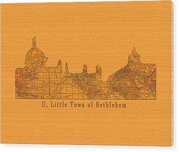 O Little Town Of Bethlehem Wood Print by Sarah Vernon