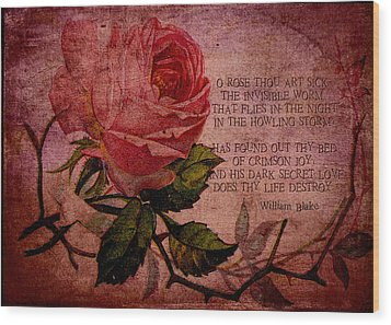 O Rose Thou Art Sick Wood Print by Sarah Vernon