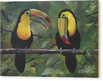 O Yeah Yeah Yeah -toucans Wood Print by Suzanne Schaefer