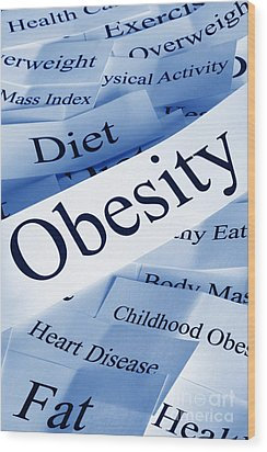 Obesity Concept Wood Print by Colin and Linda McKie