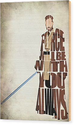 Obi-wan Kenobi - Ewan Mcgregor Wood Print by Ayse Deniz