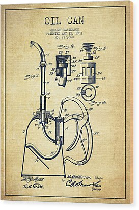 Oil Can Patent From 1903 - Vintage Wood Print by Aged Pixel