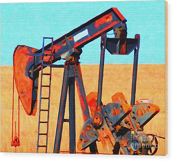 Oil Pump - Painterly Wood Print by Wingsdomain Art and Photography
