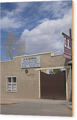 Wood Print featuring the photograph Ok Corral Tombstone Az Usa by Bob Pardue