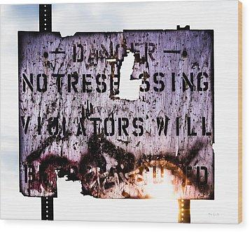 Old Danger Wood Print by Bob Orsillo
