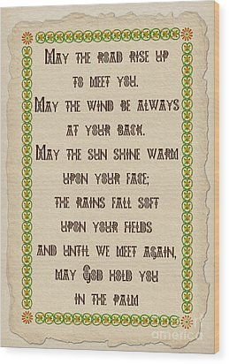 Old Irish Blessing Wood Print by Olga Hamilton