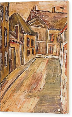 Old Street In The Old Transylvanian City Wood Print by Ion vincent DAnu
