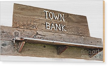 Old Western Town Bank Sign  Wood Print