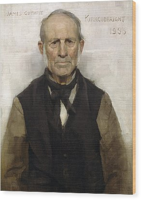 Old Willie - The Village Worthy, 1886 Wood Print by Sir James Guthrie