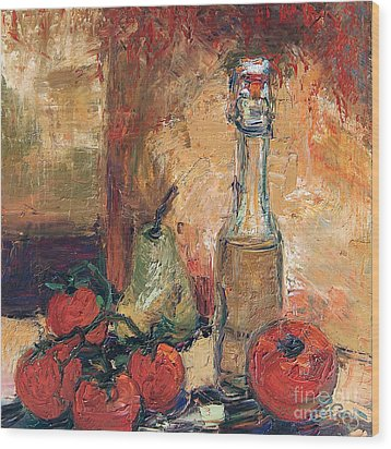 Olive Oil Tomato And Pear Still Life Wood Print