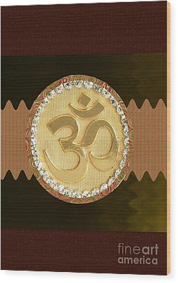 Om Mantra Ommantra Hinduism Symbol Sound Chant Religion Religious Genesis Temple Veda Gita Tantra Ya Wood Print by Navin Joshi
