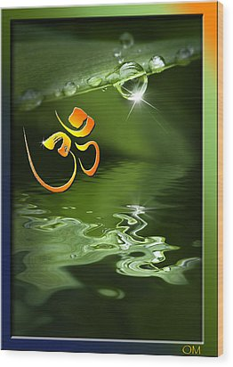 Wood Print featuring the mixed media Om On Green With Dew Drop by Peter v Quenter