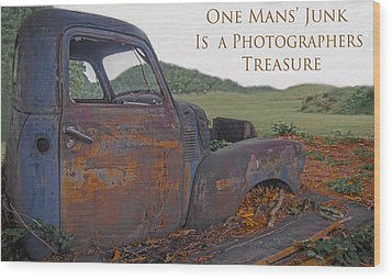 Wood Print featuring the photograph One Mans' Junk by Marion Johnson