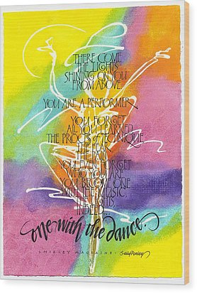 One With The Dance Wood Print by Sally Penley