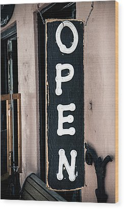 Wood Print featuring the photograph Open For Business by Sennie Pierson