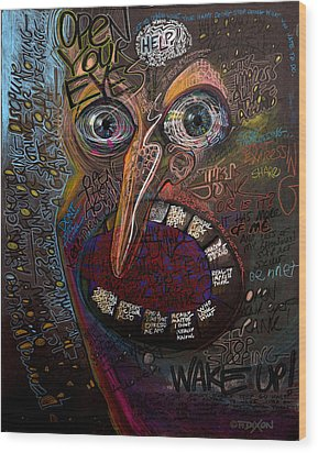 Open Your Eyes Wood Print by Frank Robert Dixon