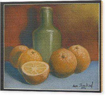 Oranges And A Wine Jug Wood Print by Sam Shacked