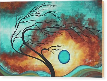Original Bold Colorful Abstract Landscape Painting Family Joy I By Madart Wood Print by Megan Duncanson