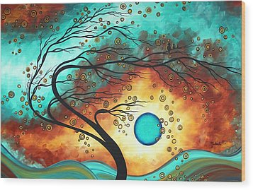 Original Bold Colorful Abstract Landscape Painting Family Joy II By Madart Wood Print by Megan Duncanson