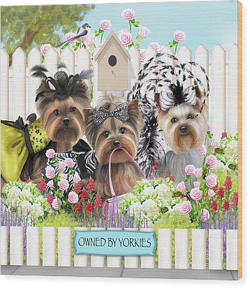 Owned By Yorkies II Wood Print