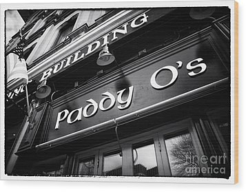 Paddy O's Wood Print by John Rizzuto