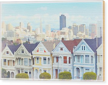 Painted Ladies Alamo Square San Francisco Wood Print