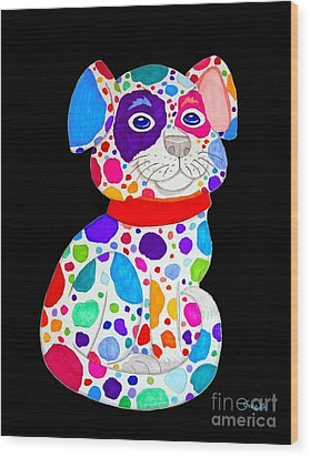 Painted Pooch 2 Wood Print by Nick Gustafson